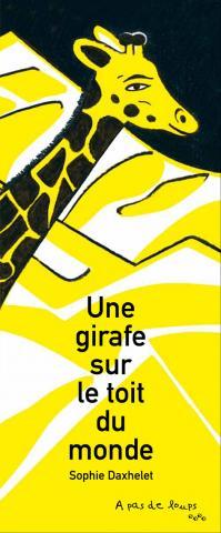 Une girafe sur le toit du monde sophie daxhelet for Prix d une girafe a poncer